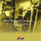 Mimi Rutherfurt ermittelt ..., Folge 2: Die Vergangenheit ruht nicht von Mimi Rutherfurt