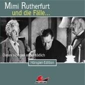 Folge 42: Dieses Hörspiel endet tödlich von Mimi Rutherfurt