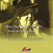 Mimi Rutherfurt ermittelt ..., Folge 6: Wachs oder Wirklichkeit von Mimi Rutherfurt