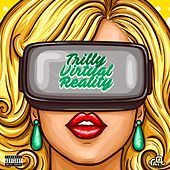 Virtual Reality by Trilly