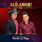 Alô Amor! de Renan