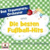 spielt die besten Fussball-Hits von Das Traumstern-Orchester