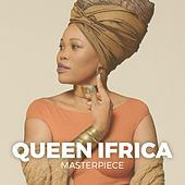 Queen Ifrica Masterpiece by Queen I-frica