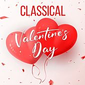Classical Valentine's Day by Various Artists