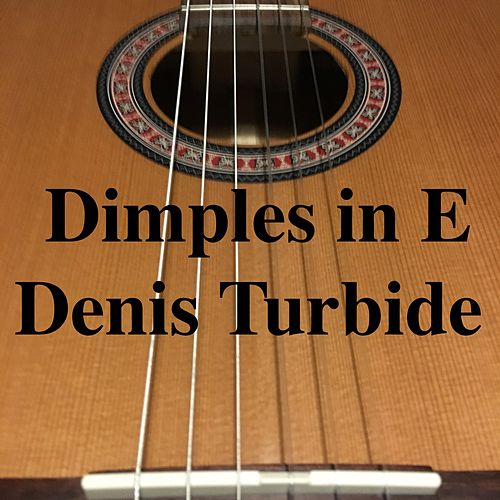 Dimples in E by Denis Turbide