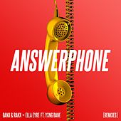 Answerphone (feat. Yxng Bane) (Remixes) von Banx & Ranx