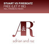 Free (Let It Be) von Stuart and Firebeatz