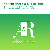 The Deep Divine von Ronski Speed and Ana Criado