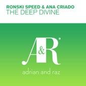 The Deep Divine by Ronski Speed and Ana Criado