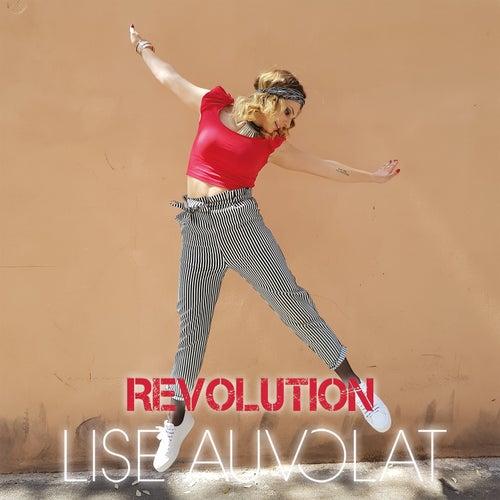 Révolution de Lise Auvolat