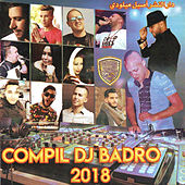 Compil DJ Badro 2018 by Various Artists