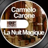 La Nuit Magique de Carmelo Carone