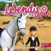 Folge 9: Zu viel des Guten / Mehr Schein als sein (Das Original-Hörspiel zur TV-Serie) von Wendy