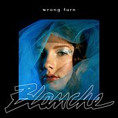 Wrong Turn by Blanche