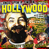 Once Upon A Time In Hollywood - The Complete Fantasy Playlist by Various Artists