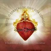 Alto, O Coração de Jesus Está Comigo de Various Artists