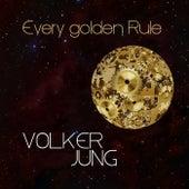 Every Golden Rule von Volker Jung