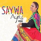 Ayni Peru by Saywa