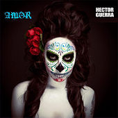 Amor de Héctor Guerra