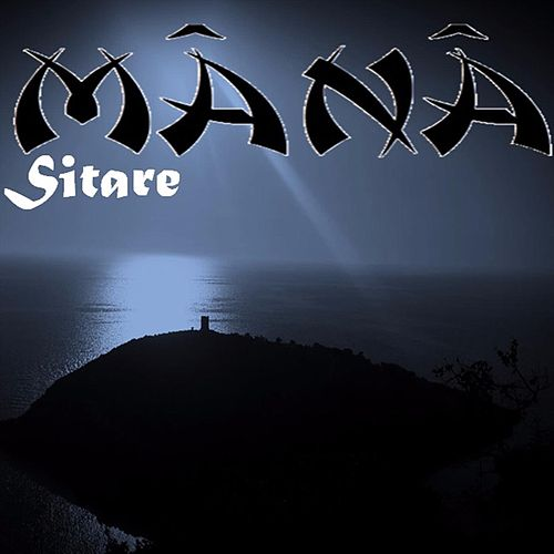 Sitare by Mana