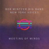 Meeting of Minds (Live) by The Bob Mintzer Quartet