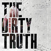 The Dirty Truth de Joanne Shaw Taylor