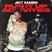 Run It Up Activities von Mozzy
