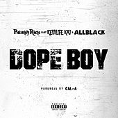 Dope Boy (feat. Rexx Life Raj & ALLBLACK) by Philthy Rich