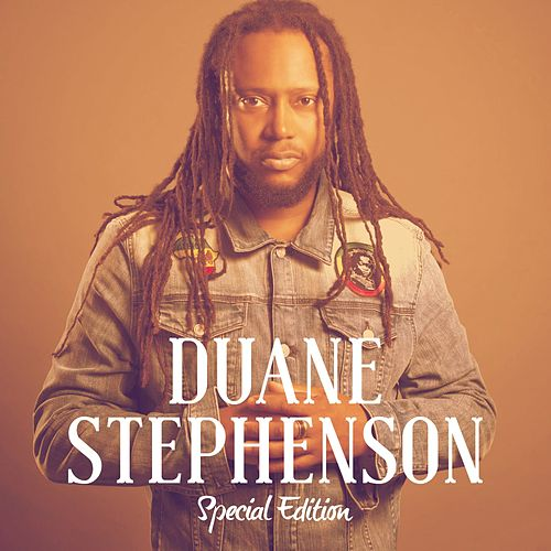 Duane Stephenson Special Edition (Deluxe Version) by Duane Stephenson