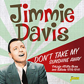 Don't Take My Sunshine Away: Vintage Hillbilly Blues and Ballads (1932-1949) de Jimmie Davis