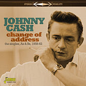 Change of Address (Singles As & Bs 1958-62) von Johnny Cash