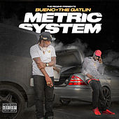 The Regime Presents: Metric System von Bueno