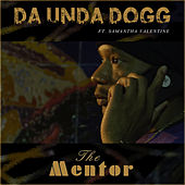 The Mentor de Da 'Unda' Dogg