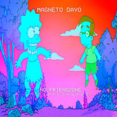 No Friendzone by Magneto Dayo