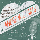 The Monkey Speaks His Mind de Andre Williams