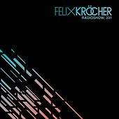 Felix Kröcher Radioshow: 231 de Felix Kröcher