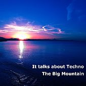 It Talks About Techno by Big Mountain