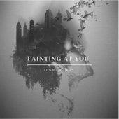 Fainting at You von ItsmeVenus