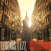 Legends (Radio Edit) by Lz7