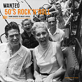Wanted 50's Rock'n'Roll: From Diggers to Music Lovers de Various Artists