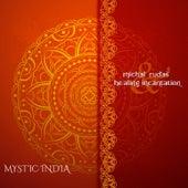 Mystic India by Michał Rudaś