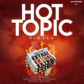 Hot Topic Riddim by Various Artists