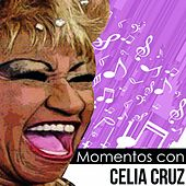 Momentos Con Celia Cruz by Celia Cruz