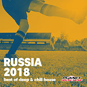 Russia 2018 (Best of Deep & Chill House) - EP by Various Artists