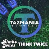 Think Twice de Bimbo Jones