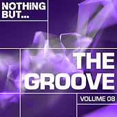 Nothing But... The Groove, Vol. 08 - EP de Various Artists