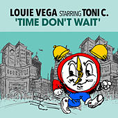 Time Don't Wait (feat. Toni C) by Little Louie Vega