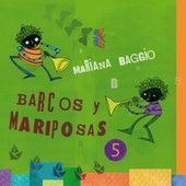 Barcos y Mariposas (Vol. 5) de Mariana Baggio