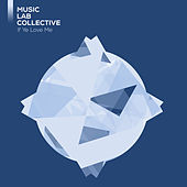 If Ye Love Me (arr. piano) von Music Lab Collective