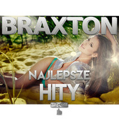 Najlepsze Hity BRAXTON MUSIC by Various Artists
